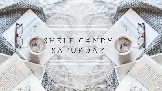 Shelf Candy Saturday #4