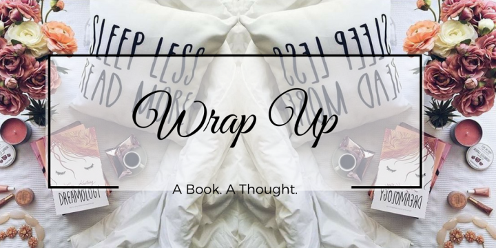 April Wrap Up [2018]