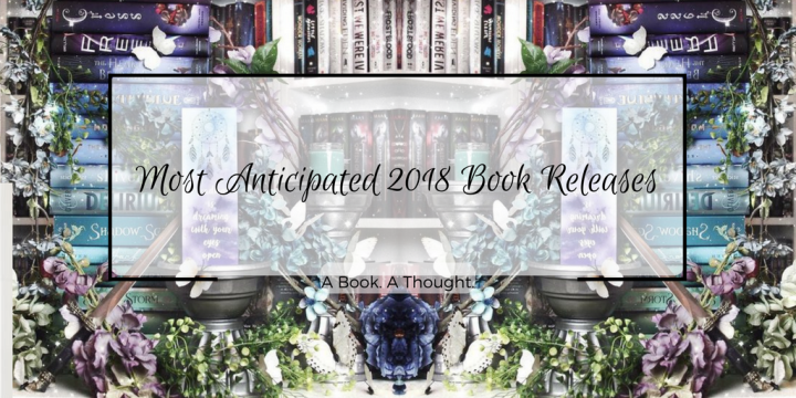 Most Anticipated 2018 Book Releases