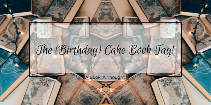 The (Birthday) Cake Book Tag 🎊