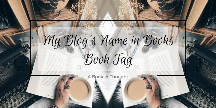"""My Blog's Name in Books"" Book Tag & 2000 Thanks! 🤗"
