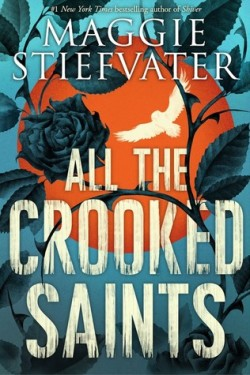 https://www.goodreads.com/book/show/30025336-all-the-crooked-saints