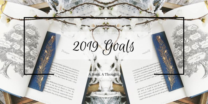 2019 Goals || Blogging, Bookish & Writing 💫