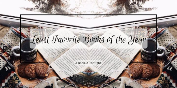Least Favorite Books of the Year || 2018 ||👎🏻