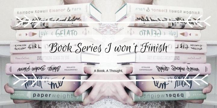 Book Series I won't Finish❌
