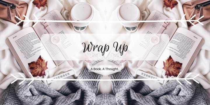 April Wrap Up || ARCAttack Month & A Must-Read Fantasy ||2019 🍂