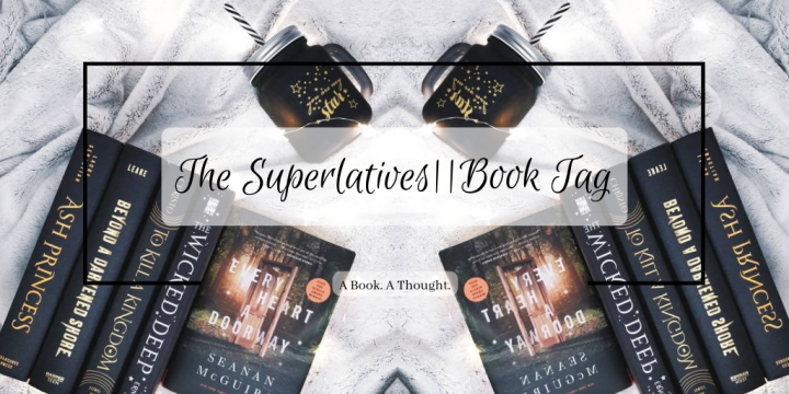 The Superlatives || Book Tag 🌟