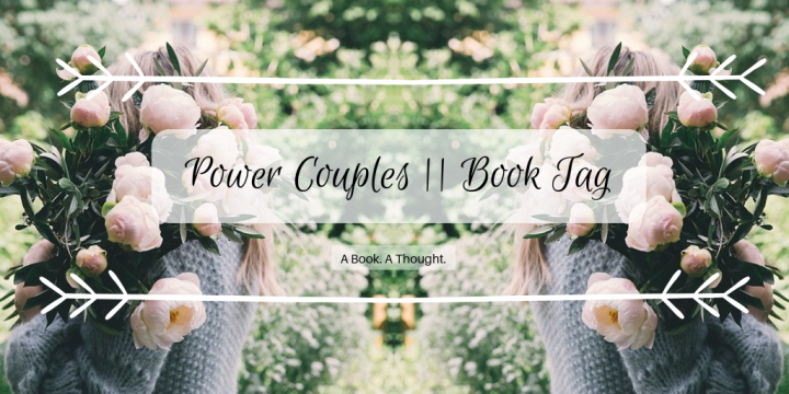 Power Couples || Book Tag 💞