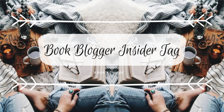 Book Blogger Insider Tag 🍃