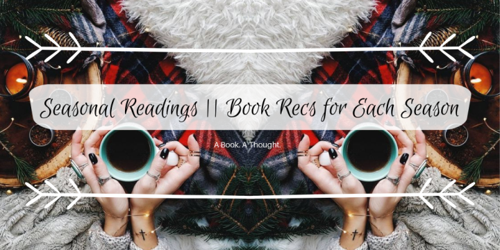 🍂❄️ Seasonal Readings || Book Recs for Each Season🌸☀️