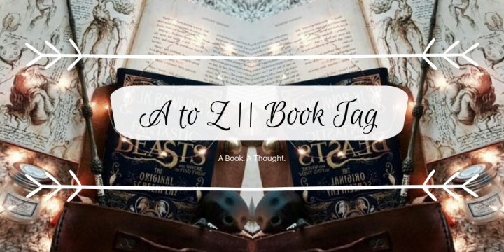 A To Z || Book Tag 🌟
