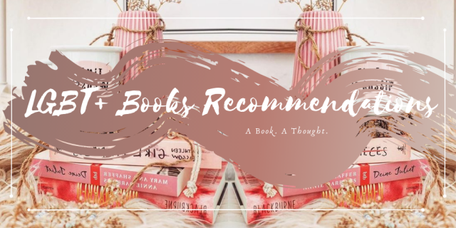 Recommendation Time    Books Featuring LGBT+ Characters    🏳️🌈👏🏻