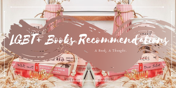 Recommendation Time || Books Featuring LGBT+ Characters || 🏳️‍🌈👏🏻