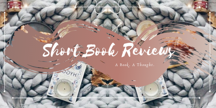 Romance Books || Short Reviews || 🌷