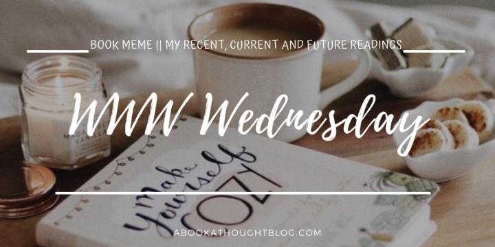 WWW Wednesday #25 || 2019🌻