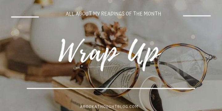 November Wrap Up || Prioritizing my Personal Life & Reading Two of my Favorite Authors || 2019 🌻