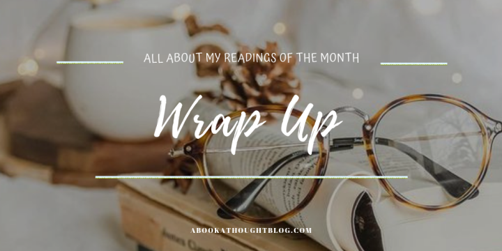 August Wrap Up || N.E.W.TS 💫, Trying My First Audio- Book & Renewing My Blog's Image || 2019||❄️