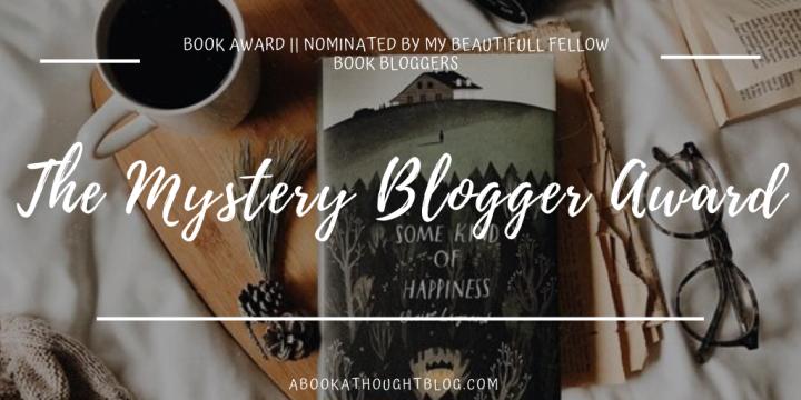 The Mystery Blogger Award || #1🌖