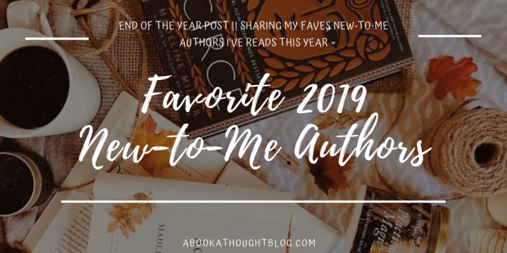 Favorite New-To-Me Authors || 2019 💻