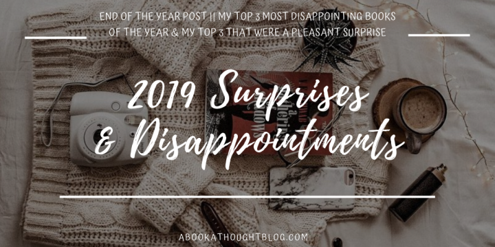 Surprises & Disappointments || 2019 ⚡️