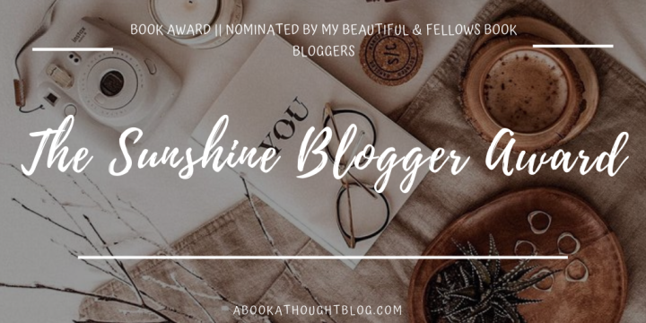 The Sunshine Blogger Award | #5 🌵